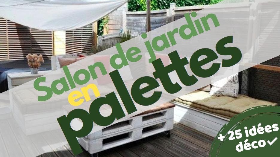 Salon De Jardin En Palette Fabrication Et Conseils D Amenagement